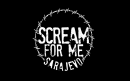 SCREAM FOR ME SARAJEVO - DOCUMENTARY TO BE SCREENED AT FILM FESTIVALS IN 2017
